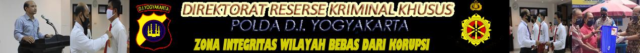 Direktorat Reserse Kriminal Khusus Polda D.I.Yogyakarta : Ditreskrimsus Jogja – Yogyakarta